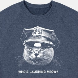 Who's Laughing Meow Sweatshirt
